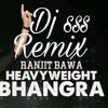 Heavy weight bhangra by ranjit bawa ft bunty bain production  remix dj sss // speed records
