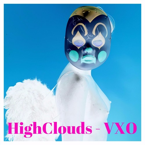 HighClouds Mix: VXO [FREE DOWNLOAD]
