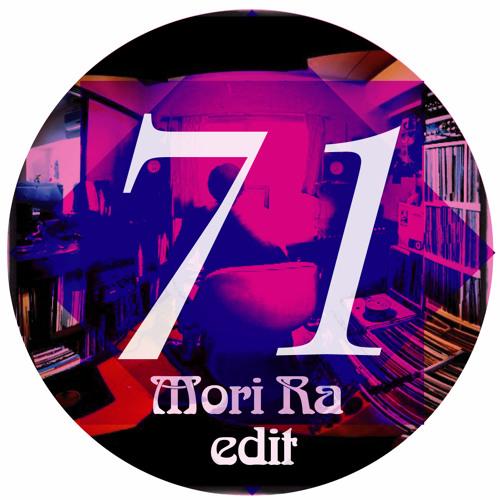 Mori Ra - Edit71