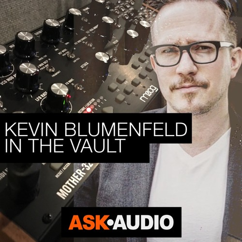 Synth Stories 12: Kevin Blumenfeld In The Vault - Moog Mother 32