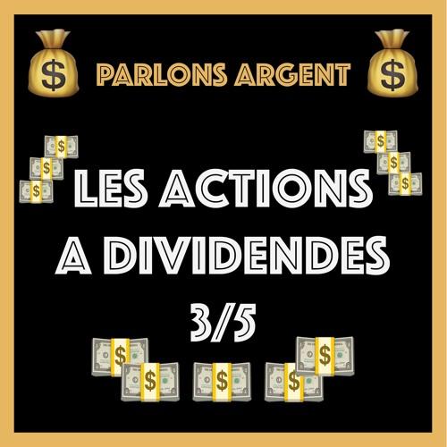 #26 Les catégories d'actions à dividendes