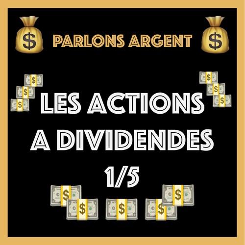 #24 Les actions à dividendes