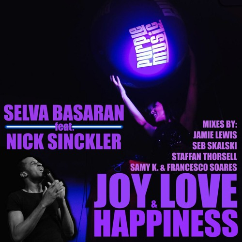 Selva Basaran feat.Nick Sinckler - Joy Love Happiness (Samy K & Francesco Soares Remix)