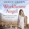 Workhouse Angel by Holly Green (Audiobook Extract) Read by Julie Maisey