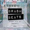 [EP07] ETXKO pres. #BRASHBEATS : Grensta