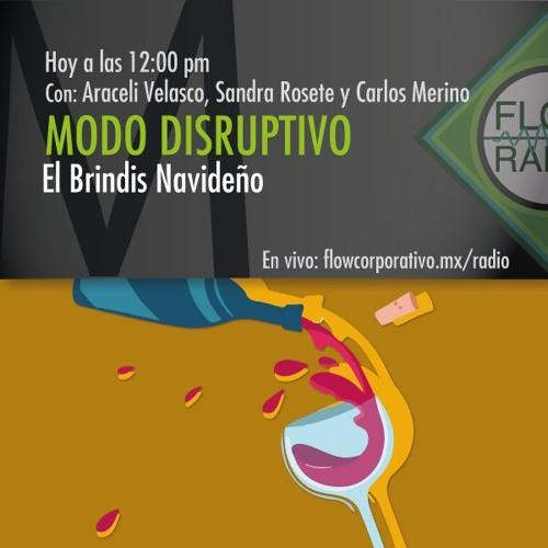 Modo Disruptivo 07 - El Brindis Navideño