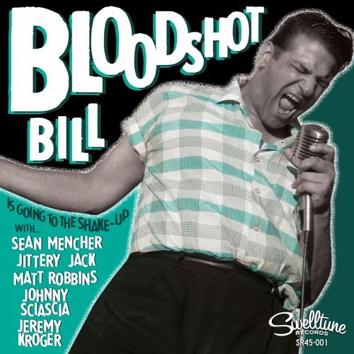 GOING TO THE SHAKE - UP - Bloodshot Bill