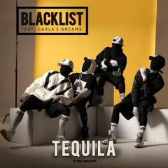 Carla's Dreams feat. Blacklist - Tequila