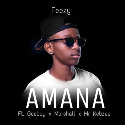 Amana (Ft. Geeboy x Marshall x Mr Kebzee)