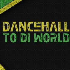 Dancehall Mix 2.1
