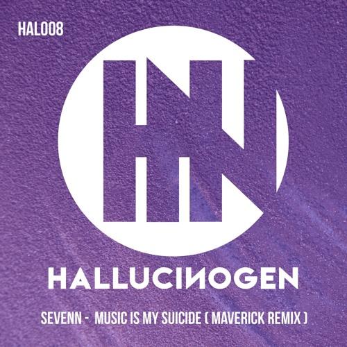 HAL008: Sevenn - Music Is My Suicide (Maverick Remix)[FREE DOWNLOAD]