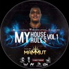 My House My Rules Vol.1 by MAMMUT DJ (2018)
