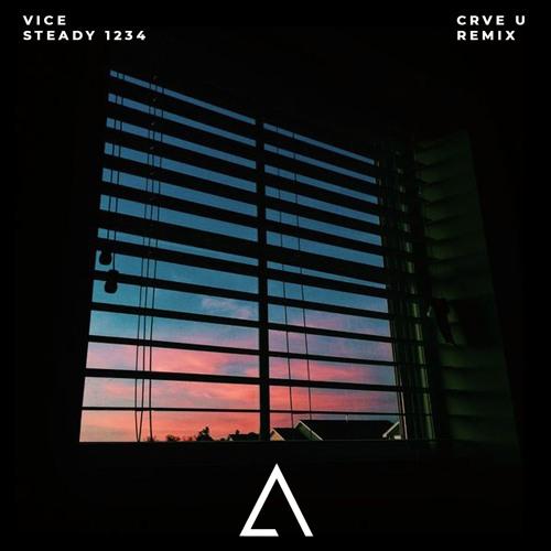 Vice - Steady 1234 Ft. Jasmine Thompson & Skizzy Mars (CRVE U Remix)