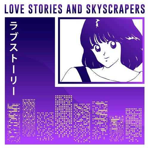 Love Stories And Skyscrapers by Android Apartment | Free