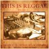 This Is Reggae Vol. 1