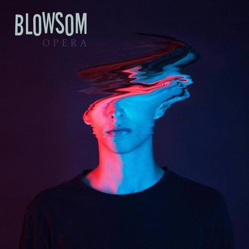 BLOWSOM - Opera