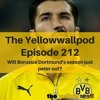 Episode 212: Will Borussia Dortmund's season just peter out?
