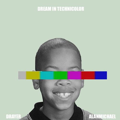 Dream In Technicolor ft. AlanMichael
