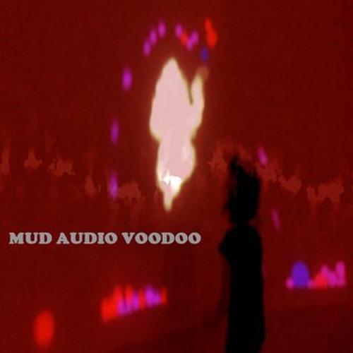 Mud Audio Voodoo-Dance With Me