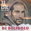 DJ DELiDOLU MiX NON - STOP (31 DAKiKA)