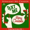 Text Me Merry Christmas - Vn Vn Vn Va Vc Perc