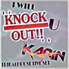 download I'll Knock You Out - Dj Karin Vip - Tribalhouse Live Set