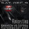 The MMA Vivisection - UFC Fight Night 123: Fresno, Swanson Vs. Ortega, Picks, Odds & Analysis