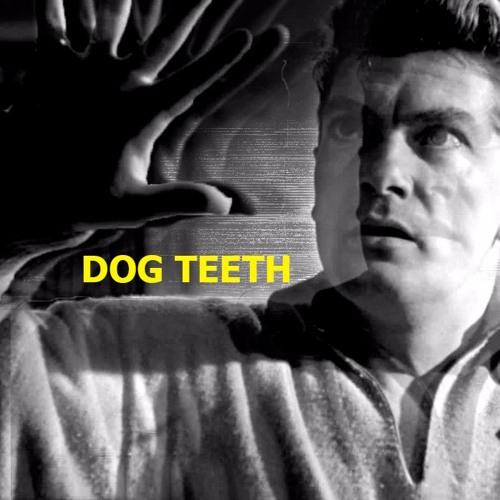 Dog Teeth ft.Butch Dawson