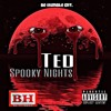 Ted - Spooky Nights