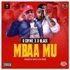 D Cryme ft D-Black – Mbaa Mu (Prod by. Qweccy Plus Riddim)