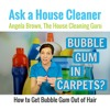 How to Get Bubble Gum Out of Carpet and Hair