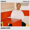 Adam Port - Groove Podcast 136 2017-12-08 Artwork