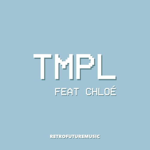 TMPL feat. Chloe - Hold On Me