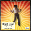 Michael Jackson - Don't Stop (Spirit Tag Remix)