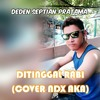 Ditinggal Rabi (Cover NDX A.K.A).mp3