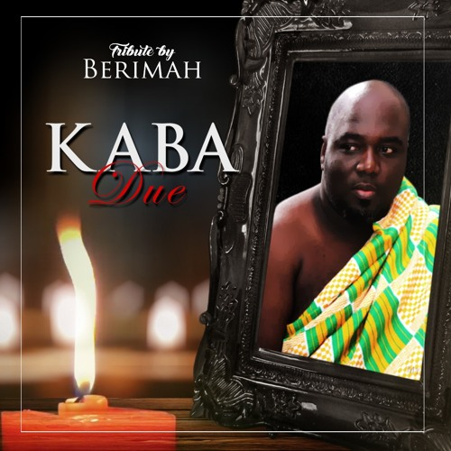 Kaba Due (Tribute) - Berimah.mp3