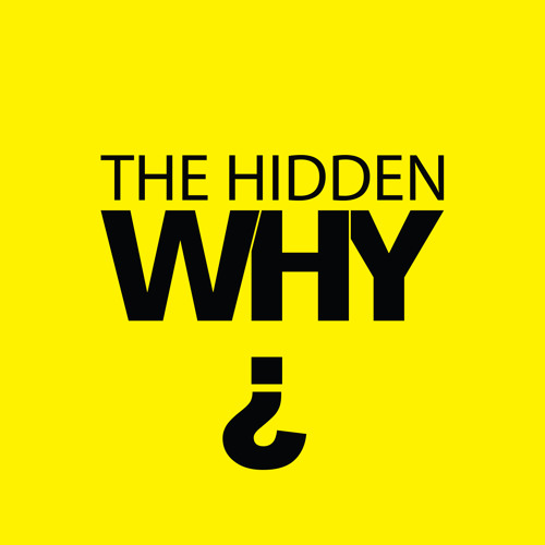 572 564 The Hidden Why Podcast Presents Robert Lawrence - Ideal Life