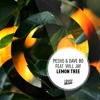 Pesho & Dave Bo - Lemon Tree (feat. Will Jay) Radio Edit