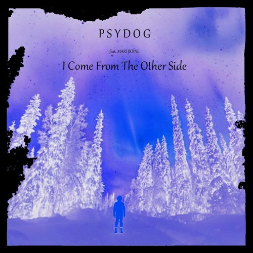 Psydog feat. Mari Boine - I Come From The Other Side