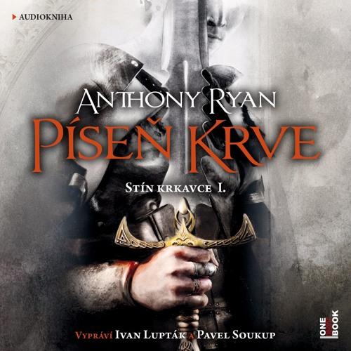Anthony Ryan - Píseň krve / vypráví Ivan Lupták a Pavel Soukup - demo - OneHotBook