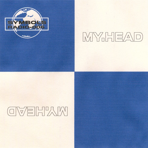 Symbols Radio 006 ft. my.head
