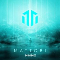 [Future House/EDM] MINIMIX #1 // Introducing...Mattobi