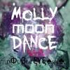 Filthy I69I Flip - Molly Moon Dance(Original Mix)[FREE DOWNLOAD]