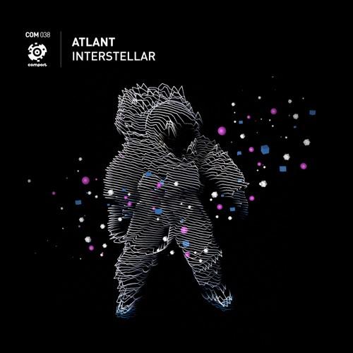 OUT NOW! COM-038   Atlant - Interstellar (Original Mix) *Preview*