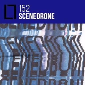 Loose Lips Mix Series - 152 - Scenedrone (Variance)