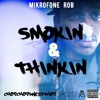 Smokin And Thinkin [Prod. By N7] (TRACK 100) mp3