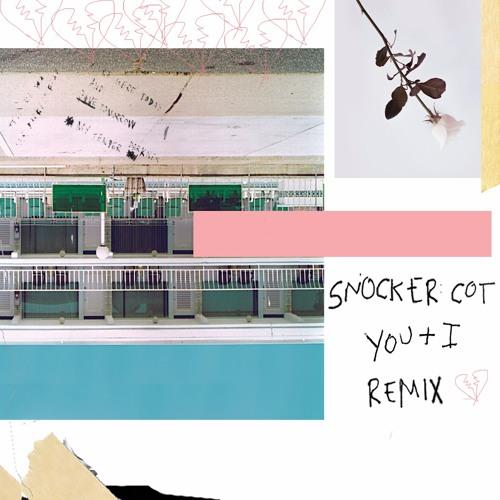 y o u + i  (Snocker Cot Remix)