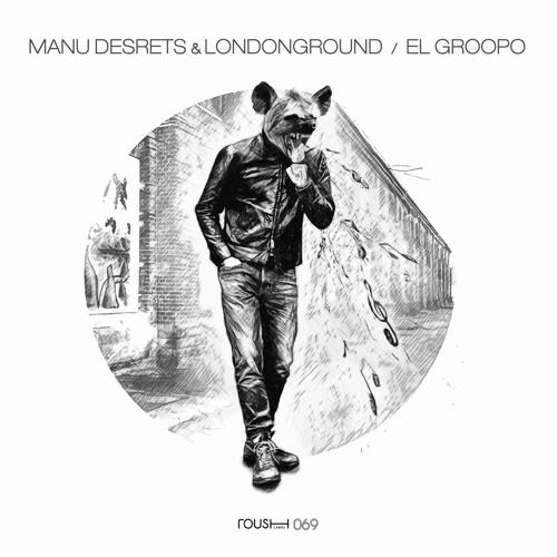 Manu Desrets & LondonGround - The Boss (Original Mix) [Roush Label] [MI4L.com]