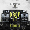 Dj Derezon - Drop It (ft. Leftside & Supa Squad) [Alpha Heroes Official Remix]