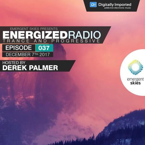 Energized Radio 037 with Derek Palmer [Best of 2017 Part 1]